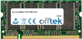 TravelMate 112Tci (TM112Tci) 1Go Module - 200 Pin 2.5v DDR PC333 SoDimm