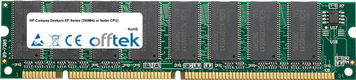 Deskpro EP Séries (350MHz Or Faster CPU) 256Mo Module - 168 Pin 3.3v PC100 SDRAM Dimm