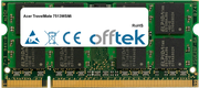 TravelMate 7513WSMi 2Go Module - 200 Pin 1.8v DDR2 PC2-5300 SoDimm