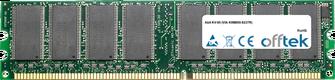 KV-85 (VIA K8M800-8237R) 1Go Module - 184 Pin 2.6v DDR400 Non-ECC Dimm